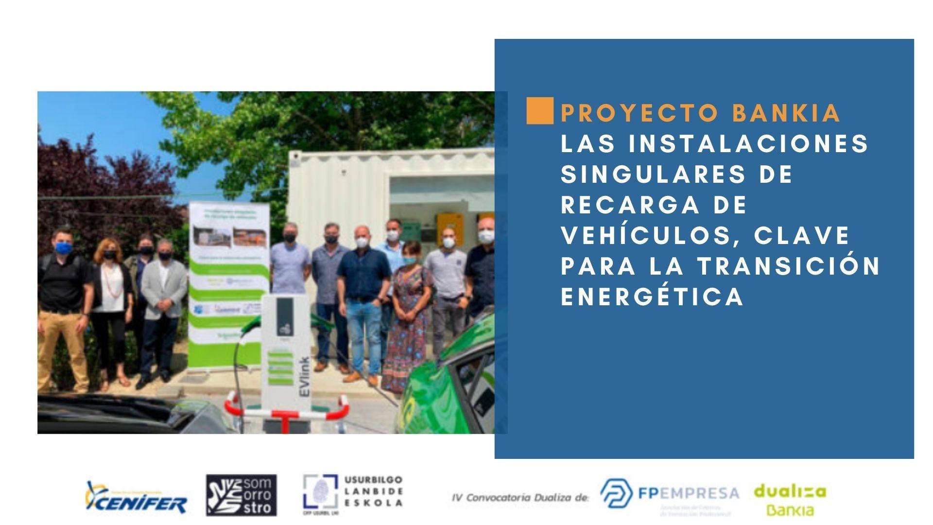 Cenifer -Proyecto-Las instalaciones singulares de recarga de vehículos, clave para la transición energética